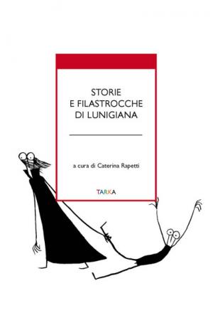 Storie e filastrocche di Lunigiana