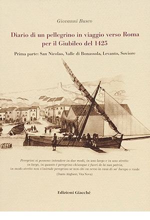 Diario di un pellegrino in viaggio verso Roma per il Giubileo del 1425