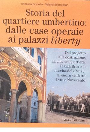 Storia del quartiere umbertino: dalle case operaie ai palazzi liberty