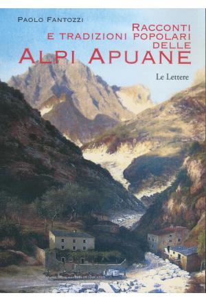 Racconti e tradizioni popolari delle Alpi Apuane