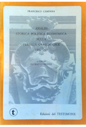 Analisi storica, politica, economica sulla Versilia Granducale del '700